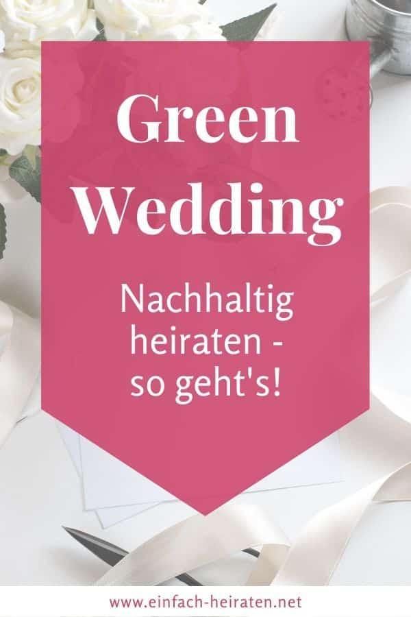 Green Wedding - nachhaltig heiraten