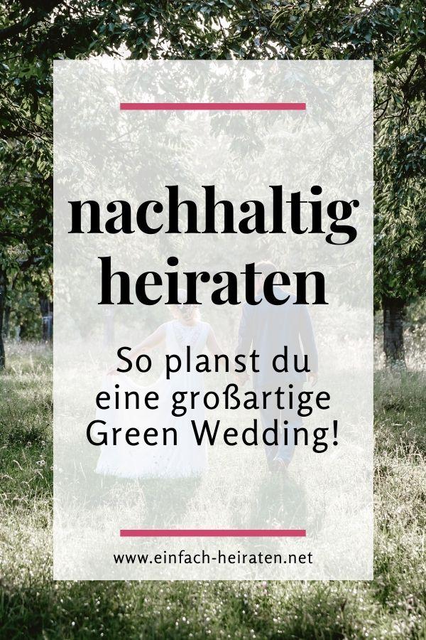 nachhaltig heiraten so planst du eine großartige Green Wedding