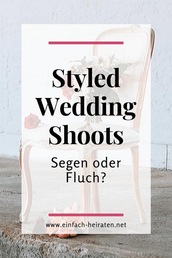 Styled Shoots Vorteil oder Nachteil für die Hochzeitsplanung