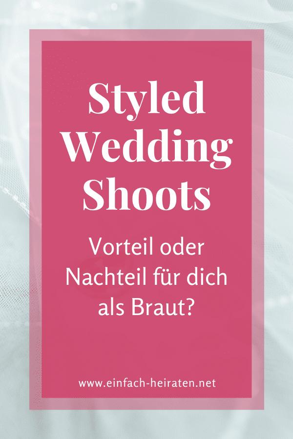 Sind Styled Shoots ein Vorteil oder Nachteil für die Braut