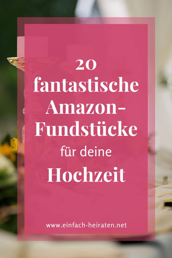 Amazon Ideen für die Hochzeit