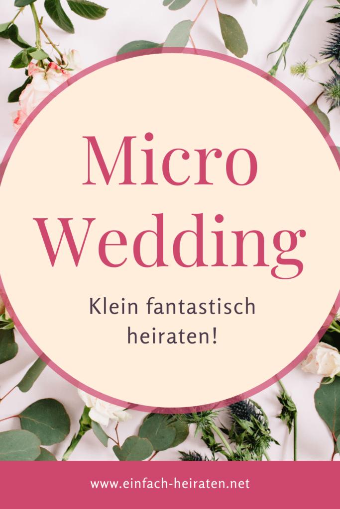 Micro Wedding klein fantastisch heiraten
